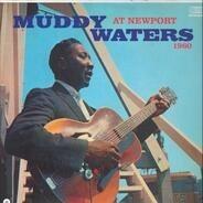 Muddy Waters - At Newport 1960