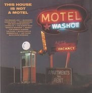Mudhoney, Loveslug a.o. - This House Is Not A Motel