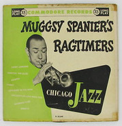Muggsy Spanier And His Ragtimers - Chicago Jazz