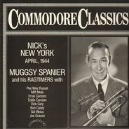 Muggsy Spanier And His Ragtimers - Nick's New York, April, 1944