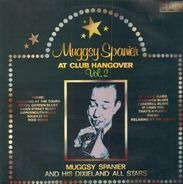 Muggsy Spanier - At Club Hangover Vol. 2