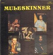 Muleskinner - Muleskinner