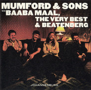 Mumford & Sons with Baaba Maal , The Very Best & Beatenberg - Johannesburg