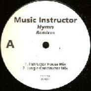 Music Instructor - Hymn (Remixes)
