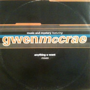Music & Mystery Featuring Gwen McCrae - Anything U Want (Mixes)
