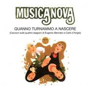 Musicanova / Eugenio Bennato / Carlo D'Angiò - Quanno Turnammo A Nascere (Canzoni Sulle Quattro Stagioni Di Eugenio Bennato E Carlo D'Angiò)