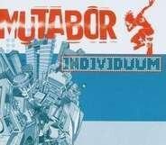 Mutabor - Individuum