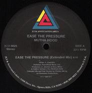 Mutha Hood - Ease The Pressure