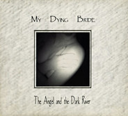 My Dying Bride - The Angel And The Dark River