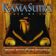 Mychael Danna - Kama Sutra - A Tale Of Love (Original Motion Picture Soundtrack)