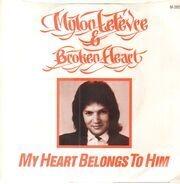 Mylon & Broken Heart - My Heart Belongs To Him