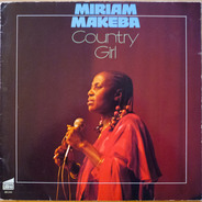 Myriam Makeba - Country Girl