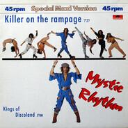 Mystic Rhythm - Killer On The Rampage