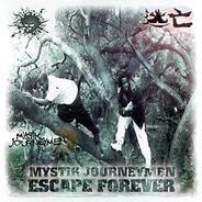 Mystik Journeymen - escape forever