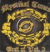 Mystikal Tunes, Leila, Elvis Crespo, Sam Salter - Best Of Vol. 3