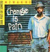 Mzwakhe Mbuli - Change Is Pain