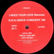 N.R.G. - I Need Your Love (Remixes)