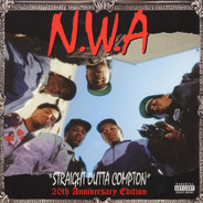 N.W.A. - Straight Outta Compton (20th Anniversary Edition)