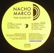 Nacho Marco - The Good EP