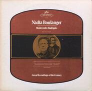 Nadia Boulanger , Claudio Monteverdi - Madrigals