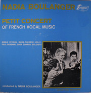 Nadia Boulanger - Petit Concert Of French Vocal Music