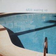 Naid - Waking Up