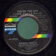 Naked Truth - You're The One I Love