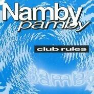 Namby Pamby - Club Rules
