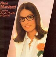 Nana Mouskouri - Lieder, Die Die Liebe Schreibt