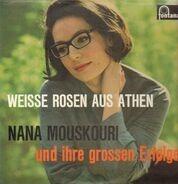 Nana Mouskouri - Weiße Rosen Aus Athen