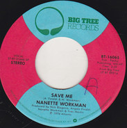 Nanette Workman - Save Me / The Queen