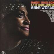 Naomi Shelton & The Gospel Queens - Cold World