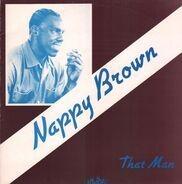 Nappy Brown - That Man
