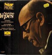 Narciso Yepes - Starprofile - Werke von Rodrigo, Boccherini, Bach, Sacarlatti, Mudarra u.a.
