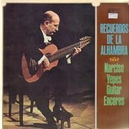 Narciso Yepes - Recuerdos de la Alhambra Narciso Yepes Guitar Encores