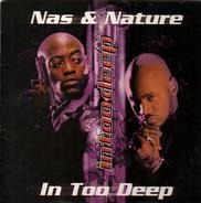 Nas & Nature / Ali Vegas - In Too Deep / The Specialist