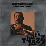 Nat Adderley - Sayin Somethin'