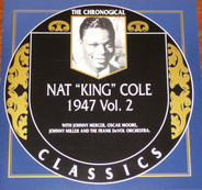 Nat King Cole - 1947 Vol. 2