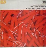 Nat Adderley - Calling Out Loud