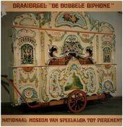 Nationaal Museum van Speelklok tot Pierement - Draaiorgel  'De Dubbele Biphone'