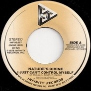 Nature's Divine - I Just Can't Control Myself / Love Is You