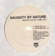 Naughty By Nature - Mourn You Til I Join You