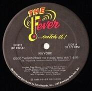 Nayobe - Good Things Come To Those Who Wait