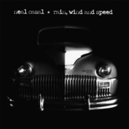 Neal Casal - Rain, Wind And Speed
