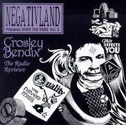 Negativland - Over the Edge Vol. 5: Crosley Bendix - The Radio Reviews