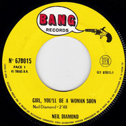 Neil Diamond - Girl, You'll Be A Woman Soon