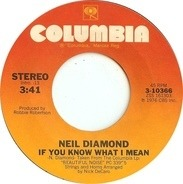 Neil Diamond - If You Know What I Mean / Street Life