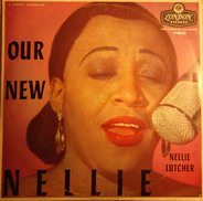 Nellie Lutcher With Russell Garcia And His Orchestra - Our New Nellie