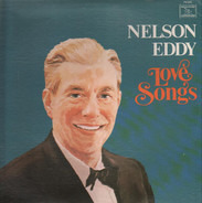 Nelson Eddy , Gale Sherwood - Love Songs