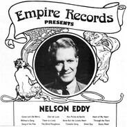 Nelson Eddy - Empire Records presents Nelson Eddy
